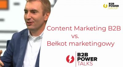 S01E01 – Content Marketing B2B vs. Bełkot marketingowy