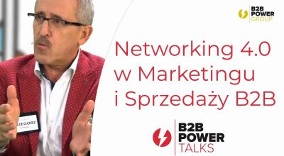 S01E09 - Networking 4.0 w Marketingu i Sprzedaży B2B