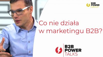 S02E02 - Co nie działa w marketingu B2B?